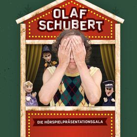 Olaf Schubert: Große Hörspielpräsentationsgala - Open Air!