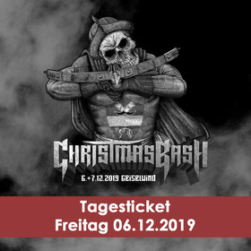 CHRISTMAS BASH - Tagesticket Freitag 06.12.2019