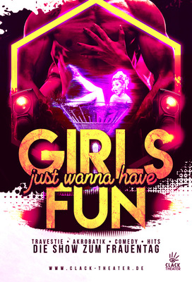 Girls just wanna have fun! Die PartyShow zum Frauentag