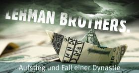 Bild: Lehman Brothers - Aufstieg und Fall einer Dynastie