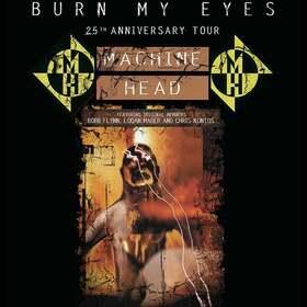 Bild: MACHINE HEAD - Burn My Eyes - 25th Anniversary Tour
