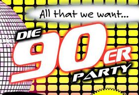 Bild: All That We Want XIII: 90er-Party - Die größten Hits einer ganzen Generation