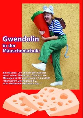 Bild: Gwendolin in der Mäuschenschule - Kindertheater zugunsten der Aktion 100 000 - Kindertheater mit Elke Kastner für & mit Kindern ab 2 Jahren