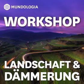 MUNDOLOGIA-Workshop: Landschaft & Dämmerung