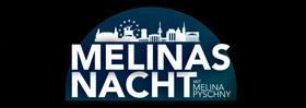Bild: Melinas Nacht                           Kultur-Trash-Talkshow mit Melina Pyschny
