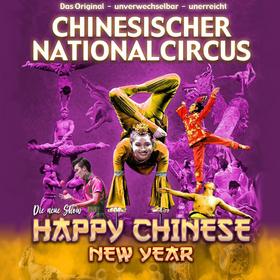 Bild: Chinesischer Nationalcircus - Happy Chinese New Year