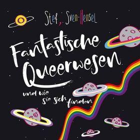 Fantastische Queerwesen und wie sie zu finden sind - Poetry Slam goes Queer u.a. mit Stef und Sven Hensel