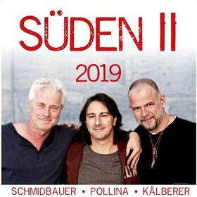 SCHMIDBAUER & POLLINA & KÄLBERER - Süden II - Tour 2020