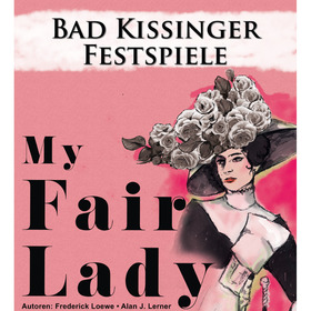 Bild: Bad Kissinger Festspiele - My Fair Lady
