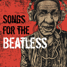 Songs For The Beatless