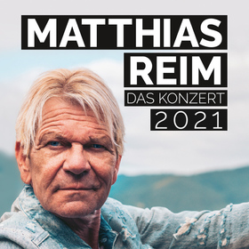"Matthias Reim - "" Sommer 2021 """