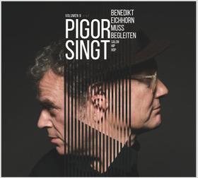Pigor & Eichhorn - Pigor Singt. Benedikt Eichhorn muss begleiten.