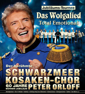 Peter Orloff & Schwarzmeer-Kosaken Chor - Total Emotional - Jubiläumstournee