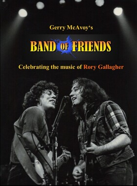 Gerry McAvoy´s BAND OF FRIENDS - A Celebration of Rory Gallagher´s 25th Anniversary