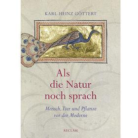 Bild: Als die Natur noch sprach - Sandra Richter, Karl-Heinz Göttert und Denis Scheck