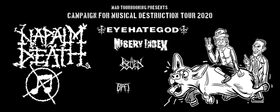 Campaign For Musical Destruction Tour 2020 - Napalm Death, Eyehategod, Misery Index, Rotten Sound, BAT