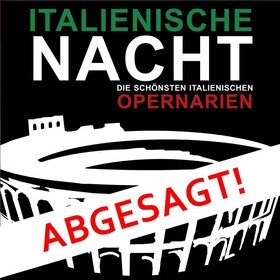 Bild: Italienische Nacht - Die schönsten italienischen Opernarien