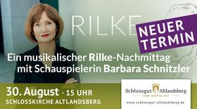 Bild: Ein Nachmittag mit Rainer Maria Rilke - Rilke-Nachmittag mit Schauspielerin Barbara Schnitzler