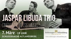Bild: Jaspar Libuda Trio - Cinematic Bass Music