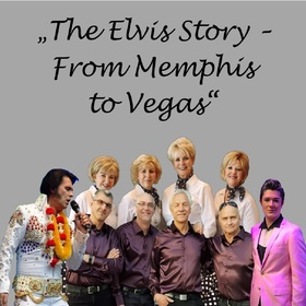 Bild: The Elvis Story - From Memphis to Vegas - mit Andy King & The Memphis Riders und Special Guests Moses Snow und Shake, Rattle & Roll