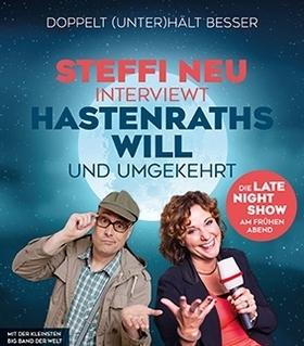 Bild: Steffi Neu & Hastenraths Will - Die Late Night Show am frühen Abend