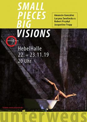 Bild: small pieces - big visions - choreographic works by Amancio Gonzalez, Lucyna Zwolinska, Jacqueline Trapp