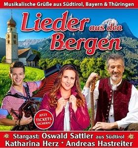 Bild: Lieder aus den Bergen mit Stargast Oswald Sattler - Veranstalter: HC Hainich Concerts GmbH