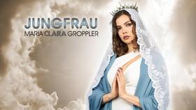 MARIA CLARA GROPPLER - Jungfrau