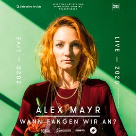 Bild: ALEX MAYR - Wann fangen wir an? Live 2020