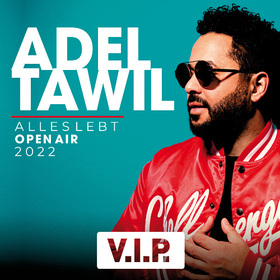 Adel Tawil - Alles Lebt Open Air 2020 - VIP Ticket