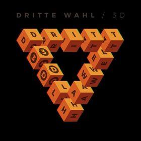 """DRITTE WAHL + Special Guest - """"3D Tour 2021"""""""