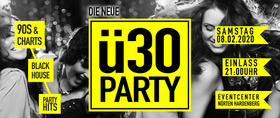 Bild: Ü30 Party - Nörten Hardenberg - 90S & Charts, Black & House, Party Hits