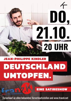Bild: Jean Philippe Kindler - Deutschland umtopfen. Eine Satireshow