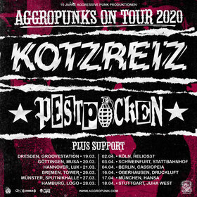 Aggropunks On Tour - AGGROPUNKS ON TOUR mit KOTZREIZ, PESTPOCKEN und Support