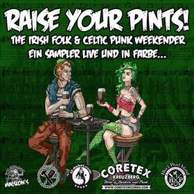 Bild: Raise your Pint! Festival - The Irish & Celtic Punk Weekender