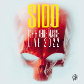 Sido - Ich & Keine Maske Live 2021