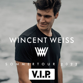 Wincent Weiss - Sommertour 2021 - VIP