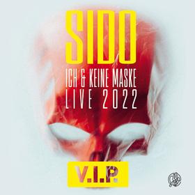 Sido - Ich & Keine Maske Live 2021 - VIP