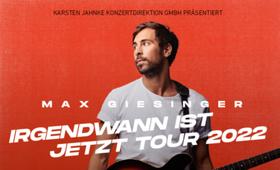 Bild: MAX GIESINGER - IRGENDWANN IST JETZT TOUR 2022