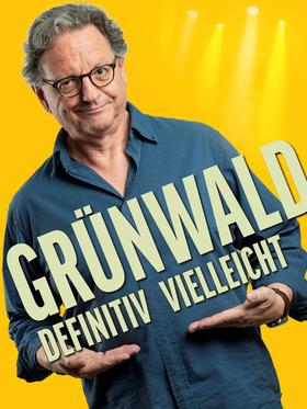 Bild: Günter Grünwald - Definitiv vielleicht