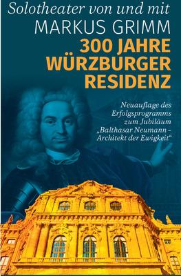 Bild: 300 Jahre Würzburger Residenz