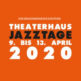 Bild: 33. Theaterhaus Jazztage - It´s time to move