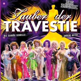 Zauber der Travestie - das Original - ... die schräg schrille andere Show ...