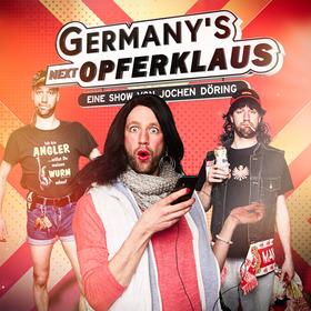 Bild: Germany's next Opferklaus - Eine Show von Jochen Döring