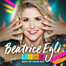 Bild: Beatrice Egli - Best Of - BUNT - Tour 2021