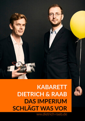 Bild: Kabarett Dietrich & Raab - Das Imperium schlägt was vor