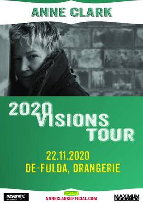 "Bild: Anne Clark - ""2020 Visions Tour"""