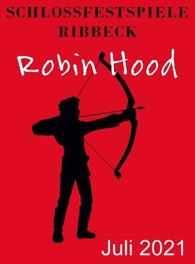 Bild: Robin Hood - die Legende lebt! - Premiere Ribbeck