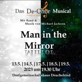 Man in the Mirror - De-Chor Musical