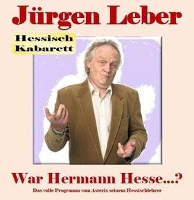 Jürgen Leber War Hermann Hesse?